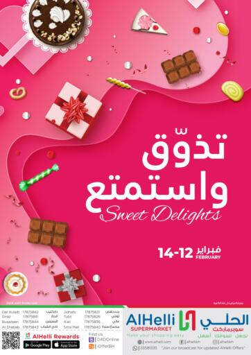 Bahrain Al Helli offers in D4D Online. Sweet Delights. Shop & Save More At Al Helli! Offers On Groceries, Frozen And Dairy Products And Much More are valid Till 14th February 2021. Enjoy Shopping!. Till 14th February