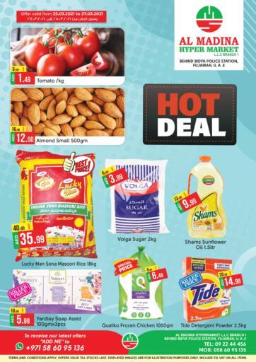 UAE - Fujairah Al Madina Supermarket LLC offers in D4D Online. Hot Deal. . Till 27th March