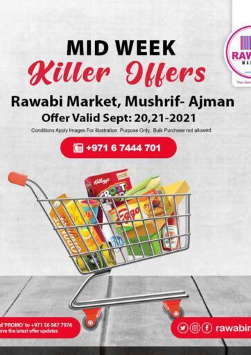 UAE - Sharjah / Ajman Rawabi Market Ajman offers in D4D Online. Midweek Killer Offers. Midweek Killer Offers Now From Rawabi Market. Offer Valid Till 21st September 2021.  Enjoy Shopping!!!. Till 21st September
