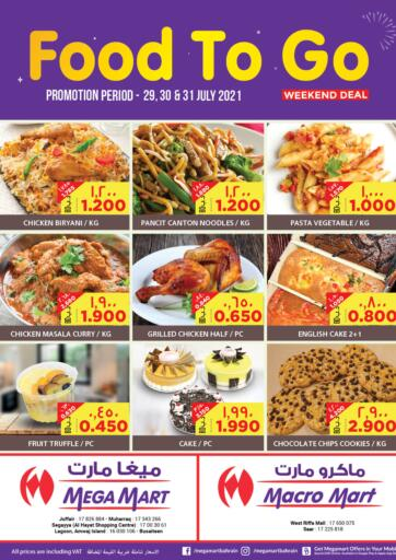 Bahrain MegaMart & Macro Mart  offers in D4D Online. Food To Go. . Till 31st July