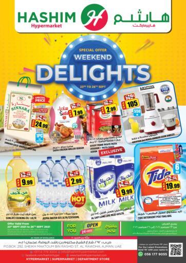 UAE - Sharjah / Ajman Hashim Hypermarket offers in D4D Online. Weekend Delights. Weekend Delights Are Waiting For You At Hashim Hypermarket.Get Your Products At Exiting Offer.Valid Till 26th September 2021.  Enjoy Shopping!!!. Till 26th September