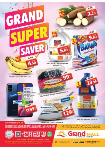 UAE - Sharjah / Ajman Grand Hyper Market offers in D4D Online. Musallah, Sharjah. Exciting Offers Are Now Available At Grand Hypermarket. Get Your Products At Best Price. Offer Valid Till 24th March 2021.  Enjoy Shopping!!!. Till 24th March