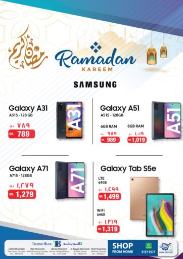 Qatar - Al-Shahaniya Techno Blue offers in D4D Online. Best Buy Samsung tablets. Now its time to shop from Techno Blue. Get Best Buy Samsung tablets offers and get your products at great discounts. Offers valid Till 31st March.   Hurry Up!!!!!. Till 31st March
