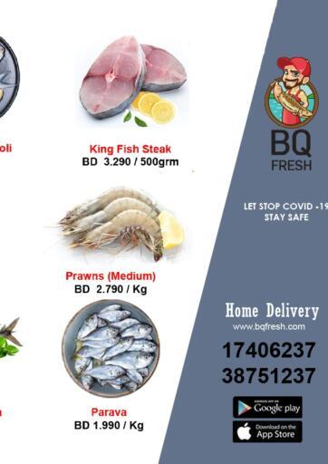 Bahrain BQ Fresh offers in D4D Online. Special Offer. Special Offer at BQ Fresh !  Offers on Fish and Hot Foods Much more are valid Till 1st September Get it Now Enjoy Shopping!!. Till 1st September