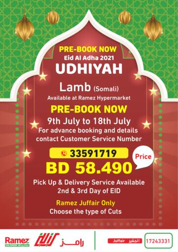 Bahrain Ramez offers in D4D Online. Udhiyah Lamb 2021- Pre Booking. Here comes Ramez with Udhiyah Lamb 2021- Pre Booking! This offer is valid Till 18th July. Happy Shopping!!. Till 18th July