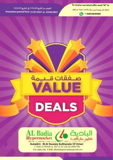 Oman AL Badia Hypermarket offers in D4D Online. Value Deals. Value Deals Offer Is Available At AL Badia Hypermarket Offers Are Valid Till 3rd February 2021. Enjoy Shopping!!. Till 3rd February