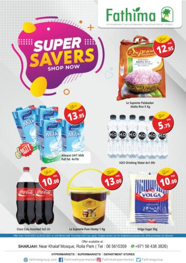 UAE - Sharjah / Ajman Fathima Hypermarkets & Supermarkets offers in D4D Online. Super Savers. . Till 20th March