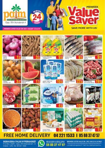 UAE - Dubai Palm Hypermarket Muhaisina LLC offers in D4D Online. Value Saver. Value Saver Offers For You At Palm Hypermarket Muhaisina LLC  Enjoy Shopping  Valid Till 24th August 2021  Enjoy Shopping!!!. Till 24th August