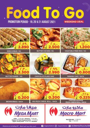 Bahrain MegaMart & Macro Mart  offers in D4D Online. Food To Go. . Till 21st August