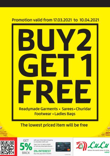 Qatar - Doha LuLu Hypermarket offers in D4D Online. Buy 2 Get 1 Free. Get your favorites on  Buy 2 Get 1 Free offers from the Lulu Hypermarket . Take advantage of this offer .Offers Are Valid Till 10th April. Happy Shopping!. Till 10th April