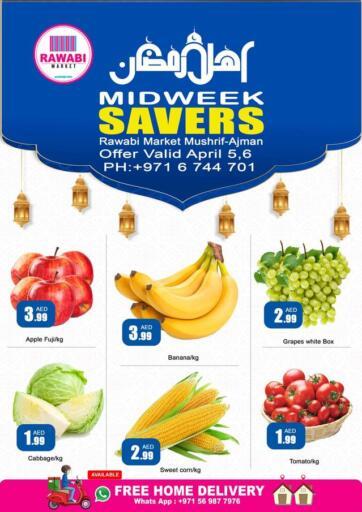 UAE - Sharjah / Ajman Rawabi Market Ajman offers in D4D Online. Mushrif - Midweek Savers. . Till 6th April