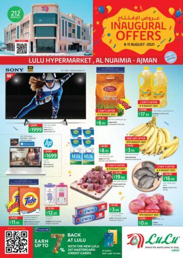 UAE - Sharjah / Ajman Lulu Hypermarket offers in D4D Online. Inaugural Offers @ Al Nuaimia-Ajman. . Till 11th August