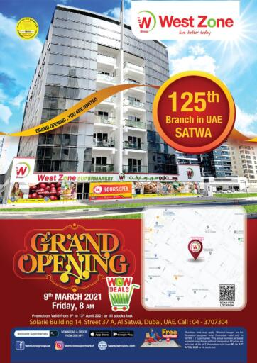 UAE - Dubai West Zone Supermarket offers in D4D Online. Grand Opening @ Satwa. . Till 13th April