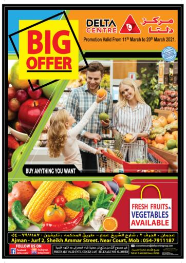 UAE - Sharjah / Ajman Delta Centre offers in D4D Online. Big Offer. Big Offer Now At Delta Center..Rush Now To Get Your Products At Best Price. Valid Till 20th March 2021.. Happy Shopping!!!. Till 20th March