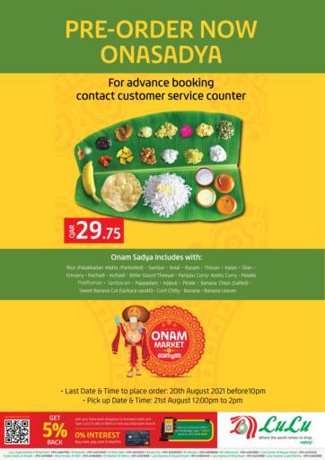 Qatar - Al Khor LuLu Hypermarket offers in D4D Online. Pre Order Now Onasadya. . Till 21st August