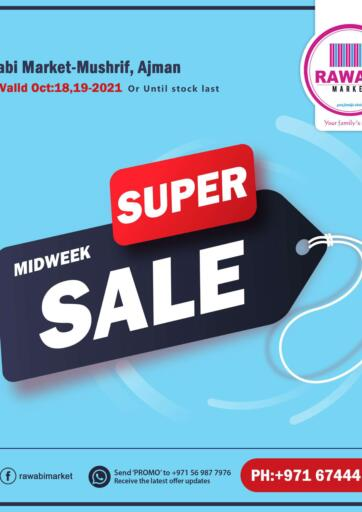 UAE - Sharjah / Ajman Rawabi Market Ajman offers in D4D Online. Midweek Super Sale-Mushrif. . Till 19th October