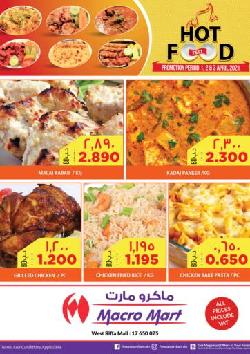 Bahrain MegaMart & Macro Mart  offers in D4D Online. Hot Food. . Till 03rd April