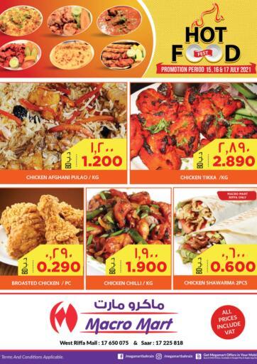 Bahrain MegaMart & Macro Mart  offers in D4D Online. Hot Food Fest. . Till 17th July
