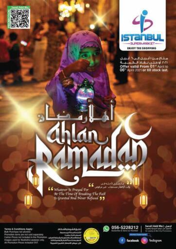 UAE - Dubai Istanbul Supermarket offers in D4D Online. Ahlan Ramadan. . Till 6th April