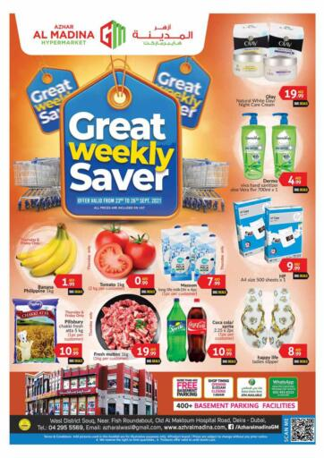 UAE - Dubai Azhar Al Madina Hypermarket offers in D4D Online. Deira - Great Weekend Saver. . Till 26th September