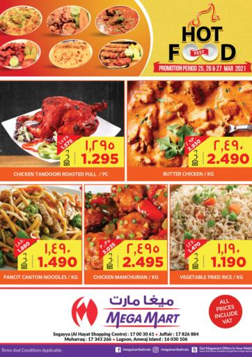 Bahrain MegaMart & Macro Mart  offers in D4D Online. Hot Food. . Till 27th March