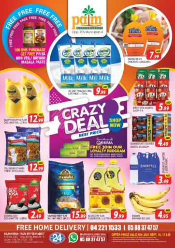 UAE - Dubai Palm Hypermarket Muhaisina LLC offers in D4D Online. Crazy Deal. Crazy Deal For You At Palm Hypermarket Muhaisina LLC  Enjoy Shopping  Valid Till 18th September 2021  Enjoy Shopping!!!. Till 18th September