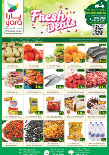 Qatar - Al Wakra Yara Shopping Center offers in D4D Online. Fresh Deals. Fresh Deals Offers Are Available At Yara Shopping Center. Offers Are Valid Tlll 17th February.  Enjoy!!!!. Till 17th February