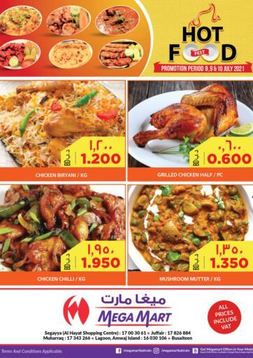 Bahrain MegaMart & Macro Mart  offers in D4D Online. Hot Food. . Till 10th July