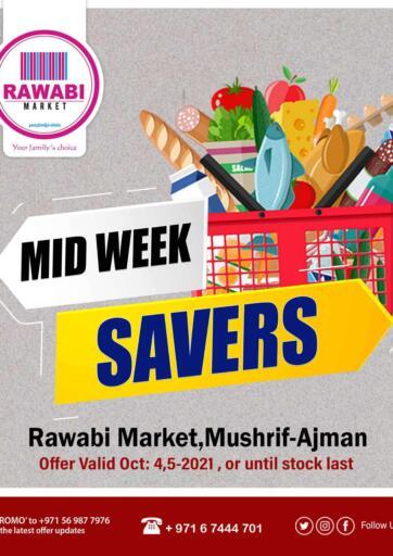 UAE - Sharjah / Ajman Rawabi Market Ajman offers in D4D Online. Midweek Savers @ Mushrif. Midweek Savers Now From Rawabi Market. Offer Valid Till 05th October 2021.  Enjoy Shopping!!!. Till 05th October