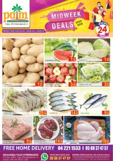 UAE - Dubai Palm Hypermarket Muhaisina LLC offers in D4D Online. Midweek Deals. Midweek Deals For You At Palm Hypermarket Muhaisina LLC  Enjoy Shopping  Valid Till 03rd August 2021  Enjoy Shopping!!!. Till 03rd August