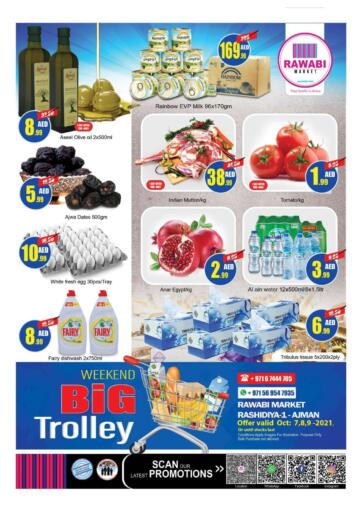 UAE - Sharjah / Ajman Rawabi Market Ajman offers in D4D Online. Rashidiya - Weekend Big Trolley. Weekend Big Trolley Offer Now From Rawabi Market. Offer Valid Till 09th October 2021.  Enjoy Shopping!!!. Till 9th October