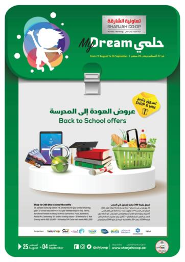 UAE - Sharjah / Ajman Sharjah Co-Op Society offers in D4D Online. Back To School Offers. Back To School Offers At Sharjah Co-op Society, Get Exciting Offers Availed On Varieties Of Products Till 04th September 2021.  Enjoy Shopping!!! . Till 4th September