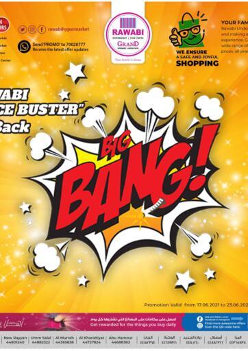Qatar - Al-Shahaniya Rawabi Hypermarkets offers in D4D Online. Big Bang. . Till 23rd June
