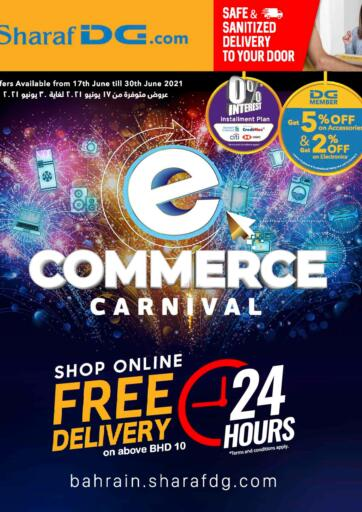 Bahrain Sharaf DG offers in D4D Online. e-commerce Carnival @ Sharaf DG.com  Online Exclusive Offers | Free Delivery with 24hrs. T&C Apply.. e-commerce Carnival @ Sharaf DG.com  Buy Home Appliances, Mobiles, Tablets, Laptops and much more At Amazing Prices Only at Sharaf DG! Offer Valid Till 30th June. Enjoy Shopping!!!. Till 30th June
