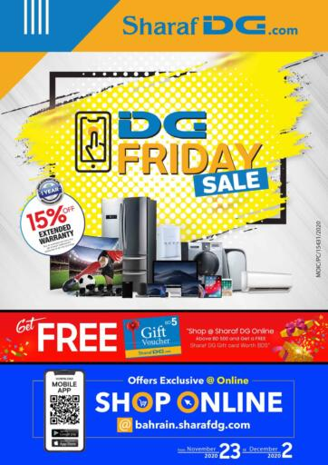 Bahrain Sharaf DG offers in D4D Online. DG Friday Sale!. DG Friday Sale! @ Sharaf DG Excitement to enjoy this weekend with Sharaf DG. Offer valid  till 02nd December  2020. Enjoy Shopping!!!. Till 02nd December