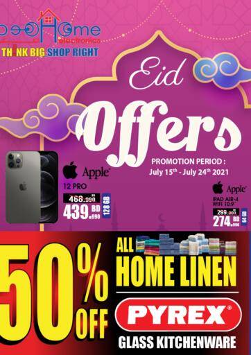 Bahrain Home Electronics offers in D4D Online. Eid Offers. You'd Be Crazy To Miss Eid Offers from Home Electronics. Offers on Mobiles, Home Appliances and many more are valid Till 24th July. Hurry Now!! Enjoy Shopping!!! . Till 24th July