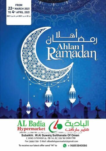 Oman - Sohar AL Badia Hypermarket offers in D4D Online. Ahlan Ramadan. . Till 04th April