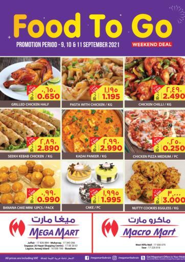 Bahrain MegaMart & Macro Mart  offers in D4D Online. Food To Go! Weekend Deal. . Till 11th September