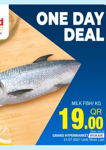 Qatar - Al-Shahaniya Grand Hypermarket offers in D4D Online. One Day Deal @ Wukair. . Only On 31st July