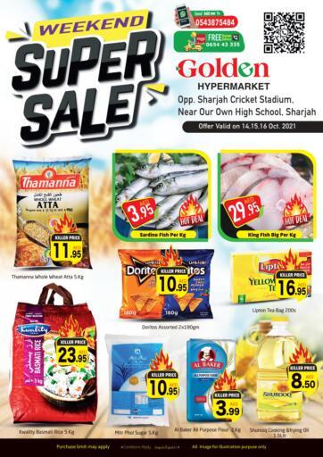 UAE - Sharjah / Ajman Golden Hypermarket offers in D4D Online. Weekend Super Sale. Check Out The Weekend Super Sale Available At Golden Hypermarket. Offer Valid Till 16th October 2021.  Enjoy Shopping!!!. Till 16th October