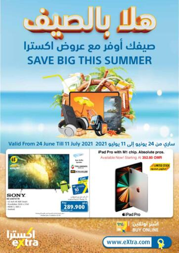 Oman - Sohar eXtra offers in D4D Online. Save Big This Summer. Save Big This Summer Offer Available @ eXtra...! Happy Shopping..!!. Till 11th July