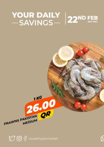 Qatar - Al Wakra Rawabi Hypermarkets offers in D4D Online. Your Daily Savings. . Only On 22nd February