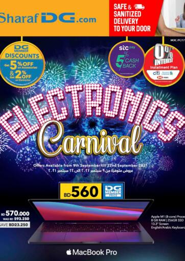 Bahrain Sharaf DG offers in D4D Online. Electronics Carnival @ Sharaf DG. Electronics Carnival  at Sharaf DG  Offers on Home Appliances,TV,Computers,Mobiles,Printers,tabs and much more are valid Till 22nd September Get it Now!! Enjoy Shopping!. Till 22nd September