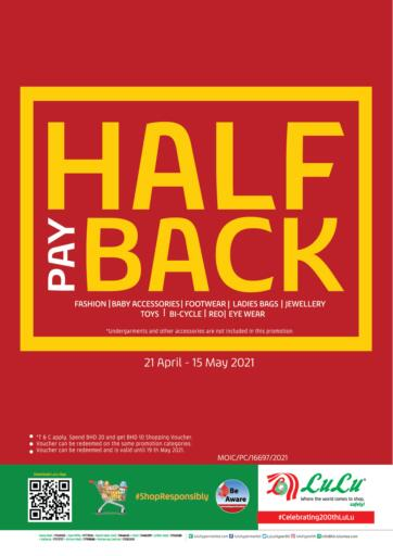 Bahrain LuLu Hypermarket offers in D4D Online. Half Pay Back. . Till 15th May