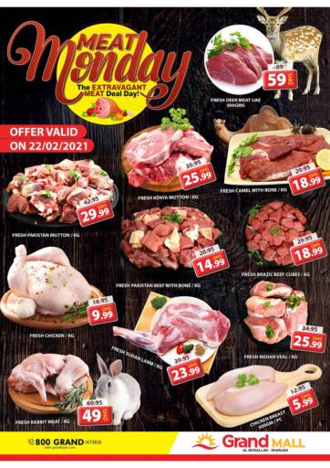 UAE - Sharjah / Ajman Grand Hyper Market offers in D4D Online. Musallah, Sharjah. It's Meat Monday & Fresh Deals at Grand Hyper Market. Exclusive Offer For Meat & Selected Items. Get Your Favourite Products at Best Prices. This Offer is Valid Only On 22nd February 2021. Enjoy Shopping!. Only On 22nd February