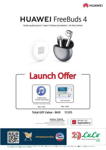 Bahrain LuLu Hypermarket offers in D4D Online. Huawei FreeBuds 4. . Until Stock Last