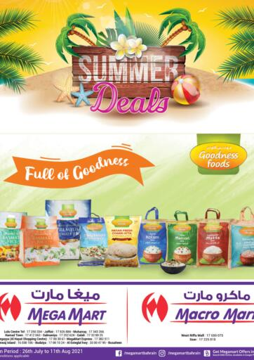 Bahrain MegaMart & Macro Mart  offers in D4D Online. Summer Deals. Summer Deals At MegaMart & MacroMart! Offer Includes Groceries, Fruits, Vegetables & much more at reduced prices. Offer Valid Till 11th August. Happy Shopping!!. Till 11th August