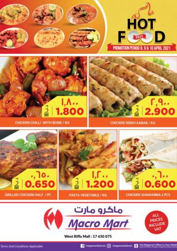 Bahrain MegaMart & Macro Mart  offers in D4D Online. Hot Food. . Till 10th April