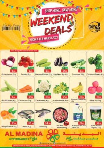 UAE - Abu Dhabi Al Madina Hypermarket offers in D4D Online. Weekend Deals @Mafraq @Al Moujumaat Workers City. . Till 6th March
