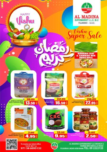 UAE - Fujairah Al Madina Supermarket LLC offers in D4D Online. Vishu Super Sale. . Till 17th April
